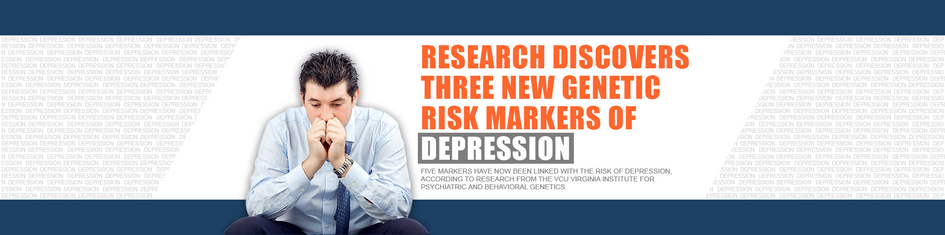 Three New Genetic Markers Associated With Risk For Depression