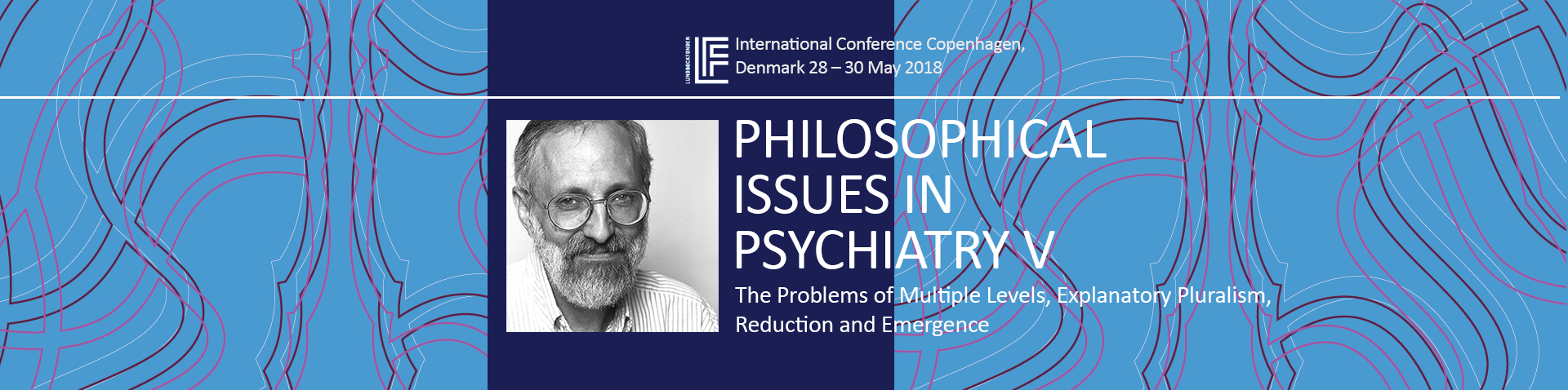 Philosophical Issues In Psychiatry V Conference