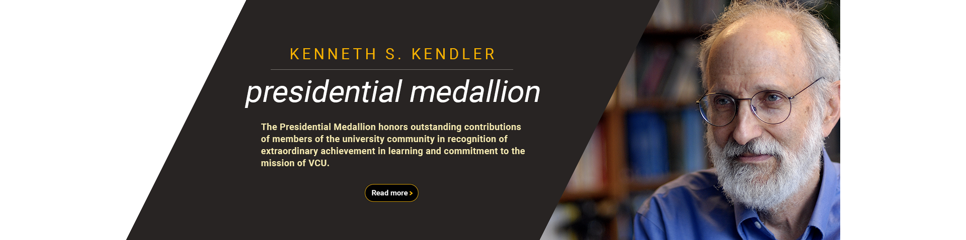 Kenneth S. Kendler honored with the Presidential Medallion