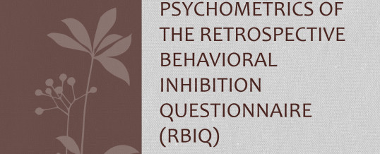 Exploring The Psychometrics Of The RBIQ